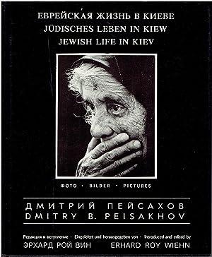 Jewish Life in Kiev - Dimitry B.: Erhard Roy Wiehn