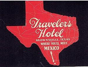 Travelers Hotel, Brownville, Texas - Vintage Hotel