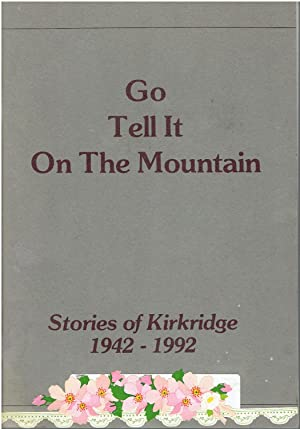 Go Tell It On The Mountain -