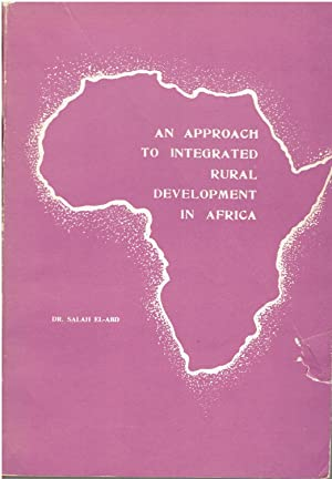 An Approach to Integrated Rural Development in: Dr. Salah El-Abd