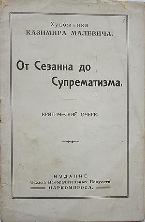 MALEVICH ON SUPREMATISM] Ot Sezanna do suprematizma: Malevich, K.S.