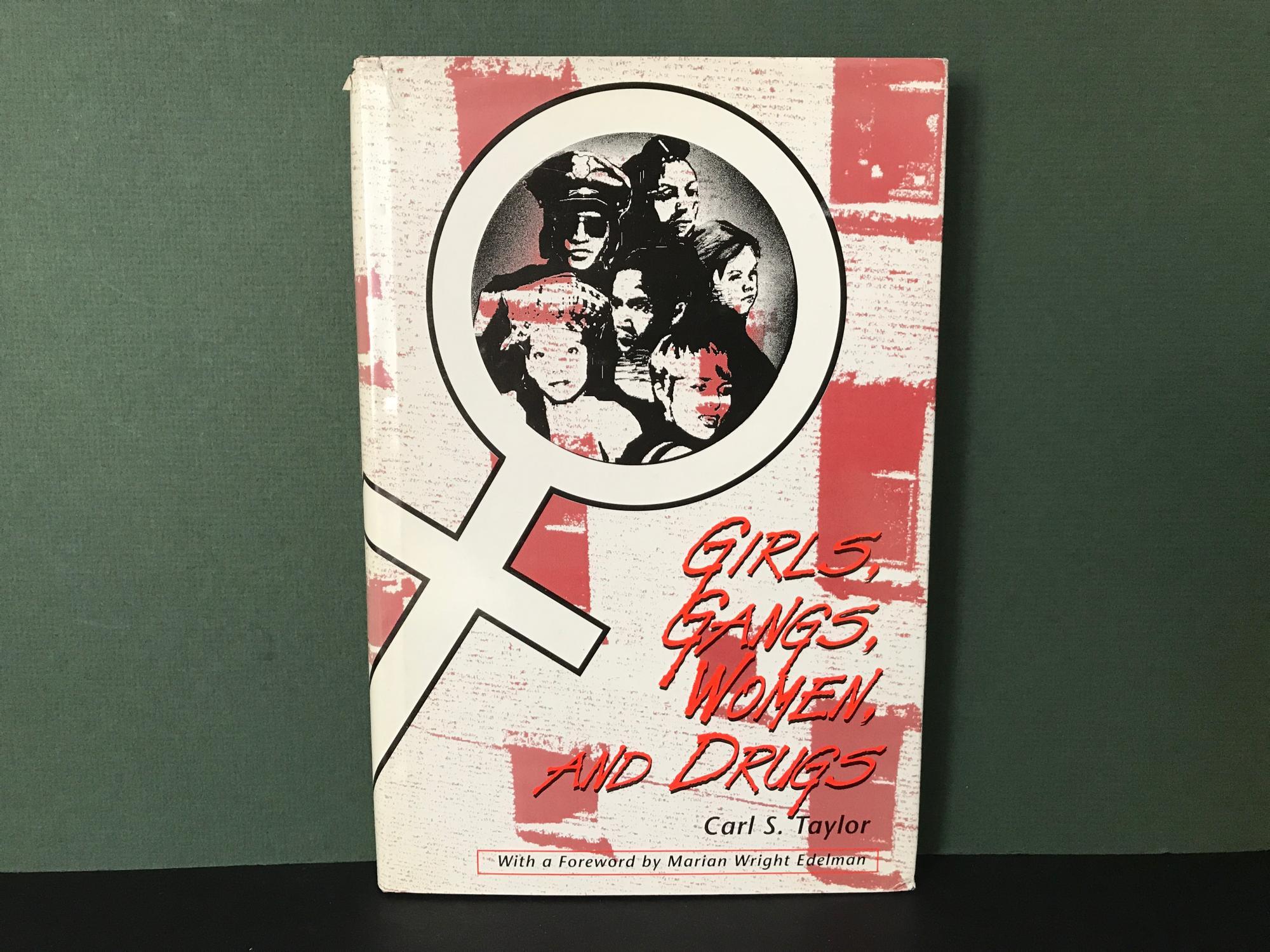 Gangs Women and Drugs Girls