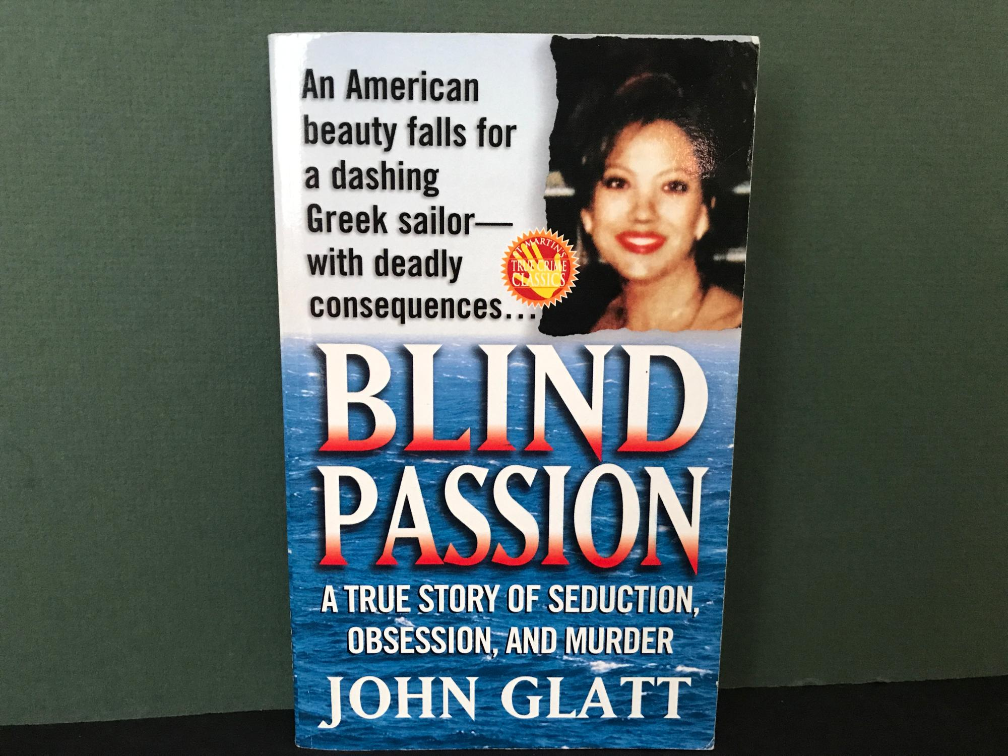 Blind Passion: A True Story of Seduction,