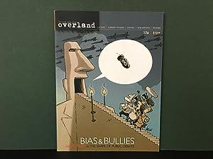 Overland 176: Temper Democratic, Bias Australian - Spring 2004 - Bias & Bullies (Culture, ...