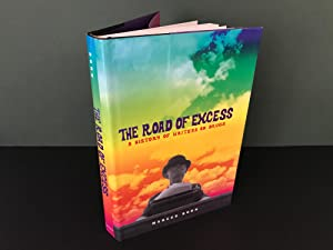 The Road of Excess: A History of: Boon, Marcus