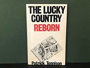 The Lucky Country Reborn