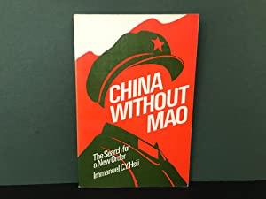 China Without Mao: The Search for a New Order