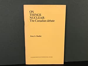 On Things Nuclear: The Canadian Debate