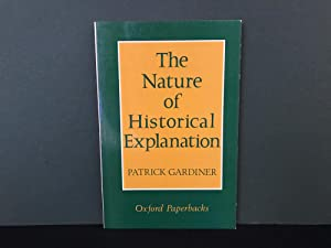 The Nature of Historical Explanation
