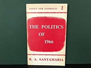 The Politics of 1966 (Policy for Australia 2)
