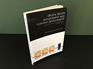 Digital Rights Management and Content Development (C-2-C Project: Book 2.4) - Technology Drivers ...