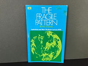 The Fragile Pattern: Institutions and Man (The Boyer Lectures 1970)
