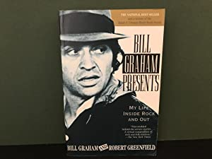 Bill Graham Presents: My Life Inside Rock: Graham, Bill &