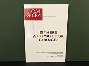 Local-Global: Identity, Security, Community - Volume Ten, 2012 - Is There a Climate for Change? (...