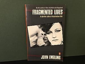 Fragmented Lives (A Darker Side of Australian: Embling, John
