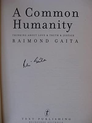 A Common Humanity: Thinking About Love & Truth & Justice [Signed]