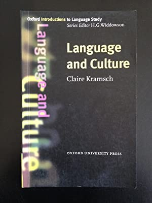 Language and Culture (Oxford Introductions to Language: Kramsch, Claire
