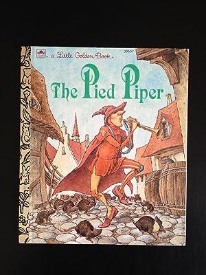 The Pied Piper (A Little Golden Book): Benjamin, Alan (retold