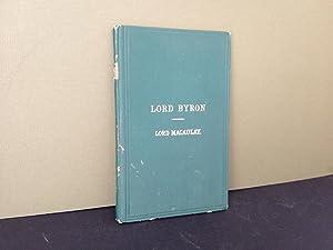 Lord Byron / Comic Dramatists of the: Macaulay, Lord Thomas