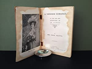 A Viennese Romance: Or, the Life and Adventures of an Actress