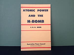 Atomic Power and the H-Bomb