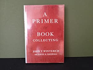 A Primer of Book Collecting (Third Revised Edition)