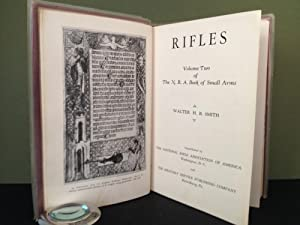 Rifles: Volume Two of The N.R.A. Book of Small Arms