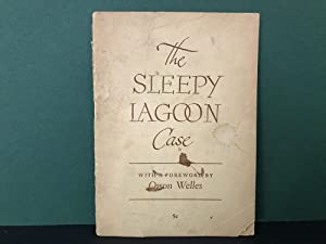 The Sleepy Lagoon Case: No Author Stated) - (Foreword by Orson Welles, Introduction by Marion ...