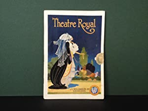 Theatre Royal Magazine Programme - A Royal Divorce - Commencing October 3, 1925, at Theatre Royal...
