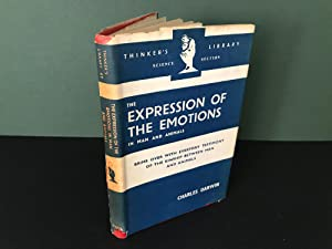 The Expression of the Emotions in Man and Animals (The Thinker's Library, No. 47)