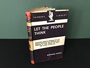 Let the People Think: A Selection of Essays (The Thinker's Library, No. 84)