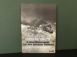 Nuclear Winter: A New Dimension for the Nuclear Debate