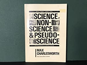 Science, Non-Science & Pseudo-Science: Bacon, Popper, Lakatos, Kuhn, and Feyerabend on Defining S...