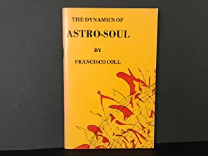 The Dynamics of Astro-Soul