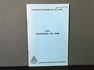 Australian Standard Rules for Work in Compressed Air Known as the SAA Compressed Air Code (A.S. N...