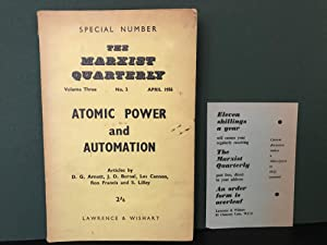 The Marxist Quarterly: Volume Three, No. 2, April 1956 - Special Number - Atomic Power and Automa...