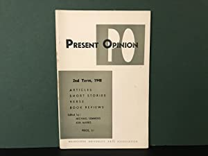 Present Opinion: Vol. III, No. 2, 1948 [2nd Term]