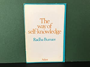 The Way of Self-Knowledge: The Blavatsky Lecture - Delivered at the Annual Convention of The Theo...