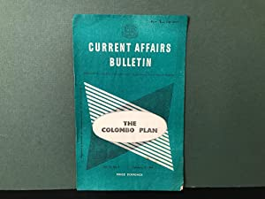 Current Affairs Bulletin: The Colombo Plan - Vol. 13, No. 9, February 15, 1954 (C.A.B.)