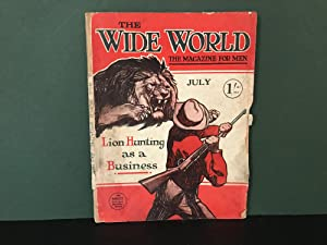 The Wide World Magazine: The Magazine for Men - July 1918 - No. 243, Vol. 41