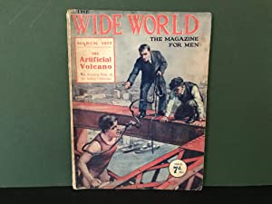 The Wide World Magazine: The Magazine for Men - March 1917 - No. 227, Vol. 38