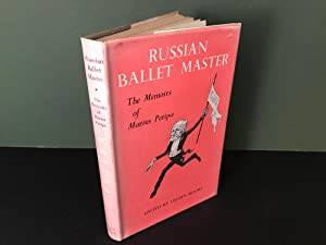 Russian Ballet Master: The Memoirs of Marius Petipa