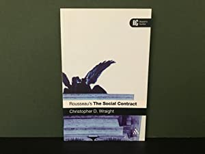 Rousseau's The Social Contract: A Reader's Guide