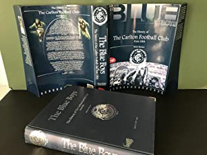 The Blue Boys: The History of the Carlton Football Club from 1864: Hansen, Brian
