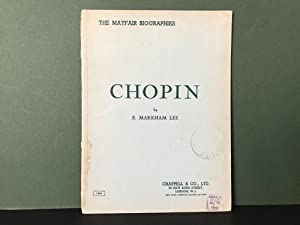 Chopin (The Mayfair Biographies): Lee, E. Markham