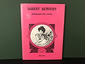 Robert Demachy 1859-1936: Photographs and Essays: Jay, Bill