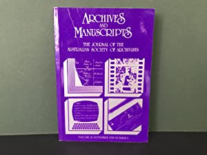 Archives and Manuscripts: The Journal of the Australian Society of Archivists - Volume 26, Novemb...