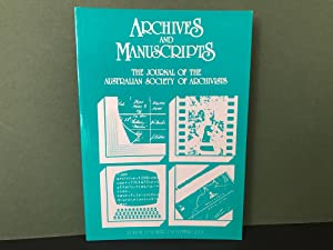 Archives and Manuscripts: The Journal of the Australian Society of Archivists - Volume 29, Number...