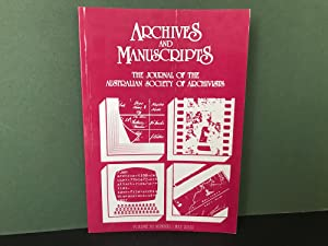 Archives and Manuscripts: The Journal of the Australian Society of Archivists - Volume 30, Number...