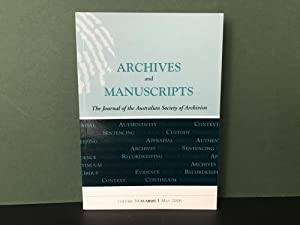 Archives and Manuscripts: The Journal of the Australian Society of Archivists - Volume 34, Number...